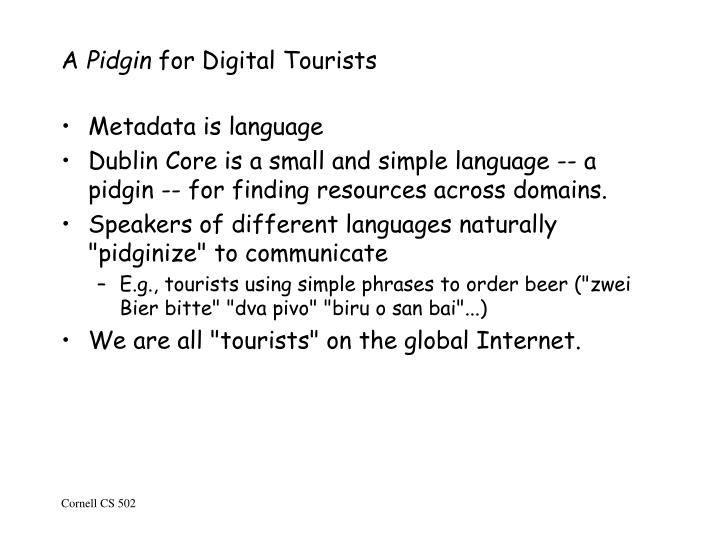 A pidgin for digital tourists