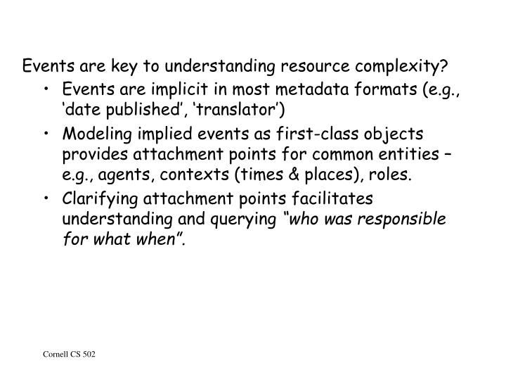 Events are key to understanding resource complexity?