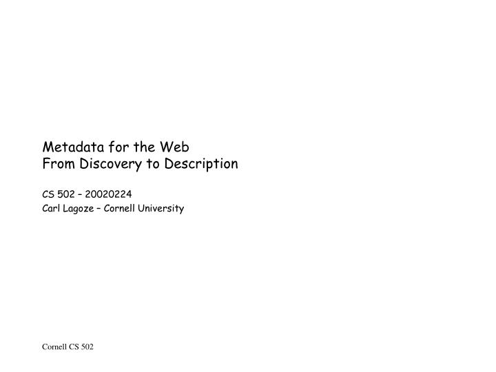 Metadata for the web from discovery to description