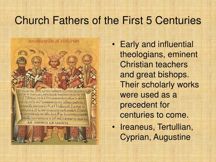 Church Fathers of the First 5 Centuries