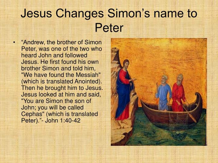 Jesus changes simon s name to peter