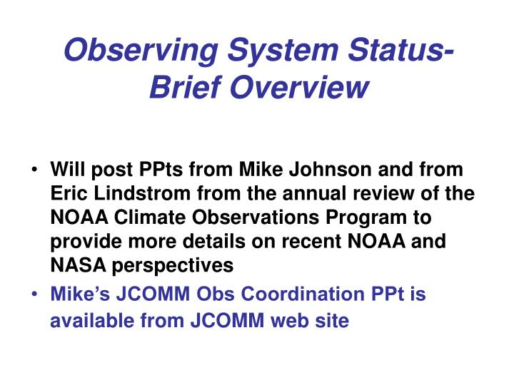 observing system status brief overview n.