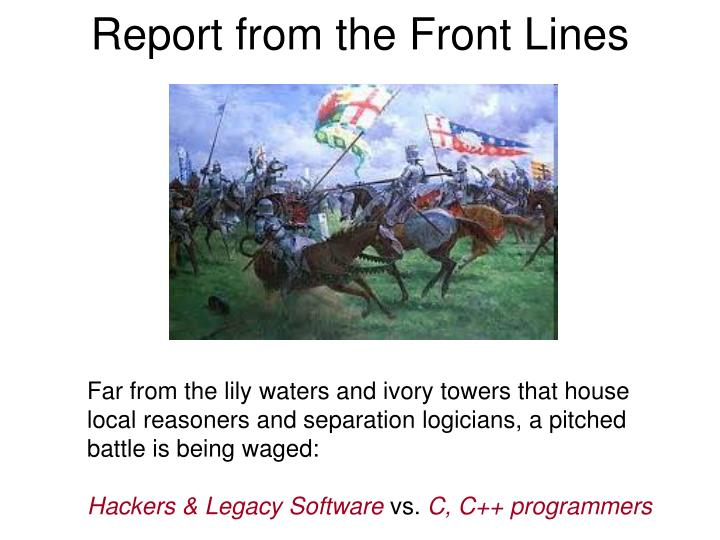 Report from the front lines