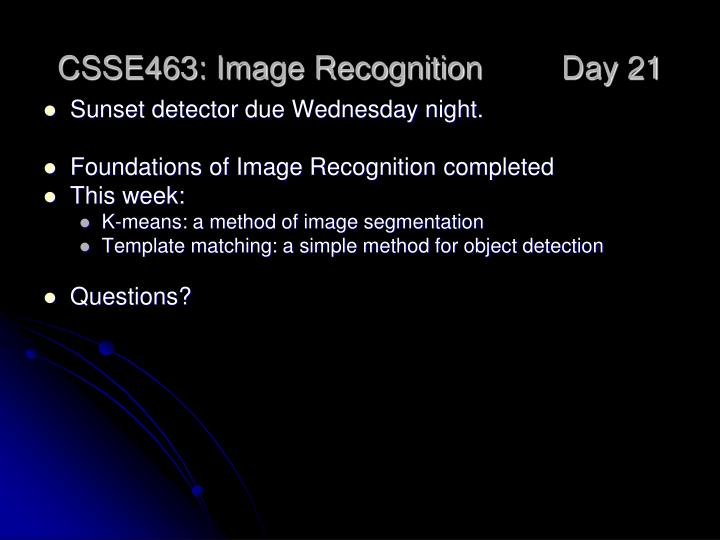csse463 image recognition day 21 n.