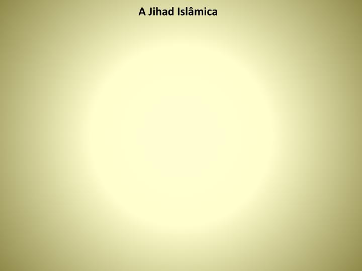 A Jihad Islâmica