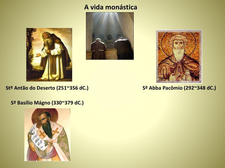 A vida monástica