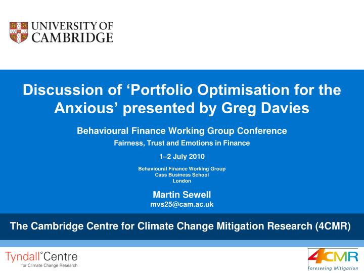 discussion of portfolio optimisation for the anxious presented by greg davies n.