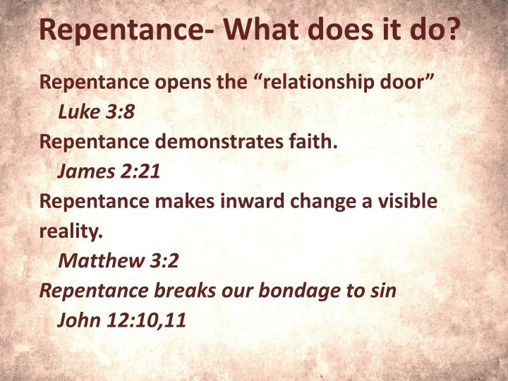Repentance- What does it do?