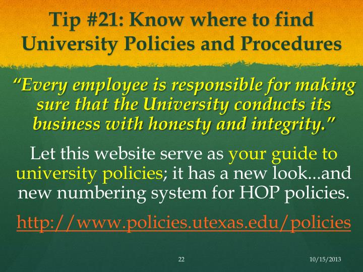 Tip #21: Know where to find University Policies and Procedures