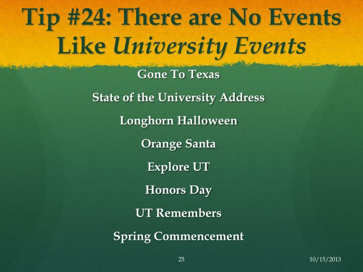 Tip #24: There are No Events Like