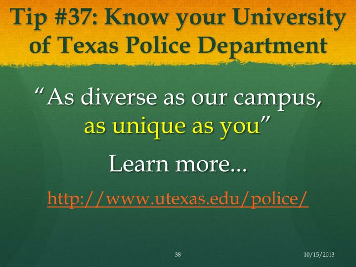 Tip #37: Know your University of Texas Police Department