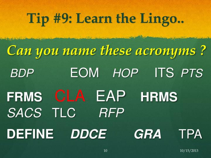 Tip #9: Learn the