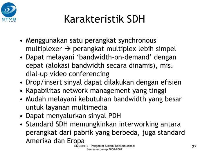 Karakteristik SDH