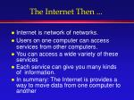 the internet then