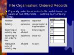file organisation ordered records