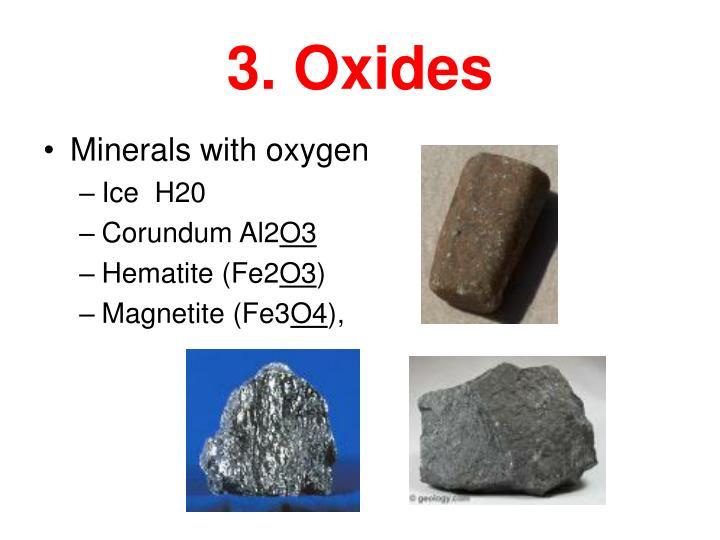 3. Oxides