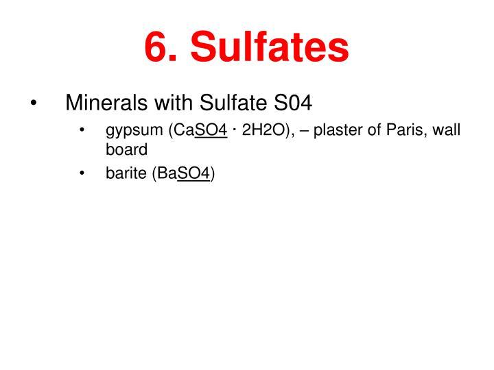 6. Sulfates