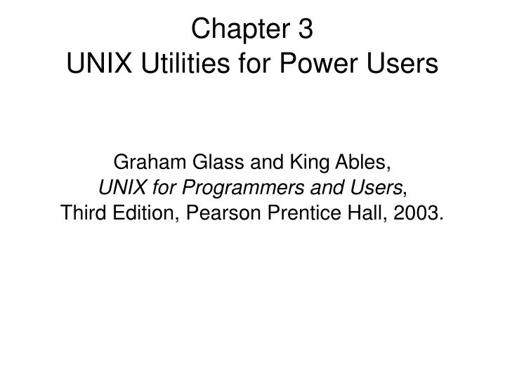 graham glass and king ables unix for programmers and users third edition pearson prentice hall 2003 n.