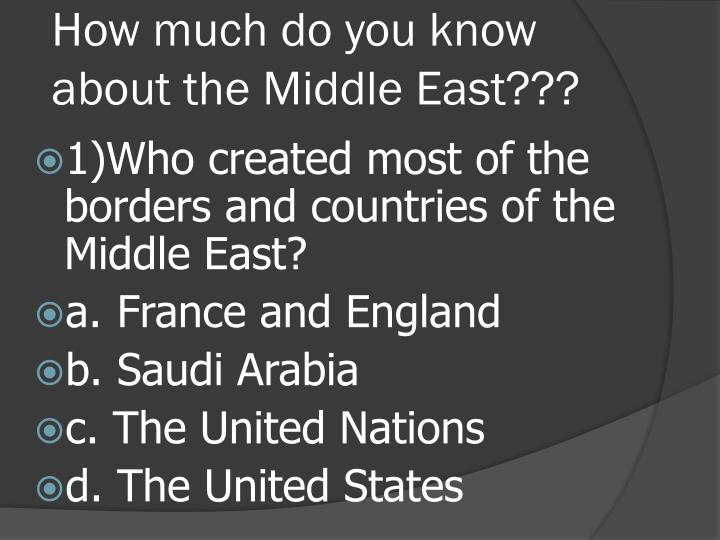 how much do you know about the middle east n.