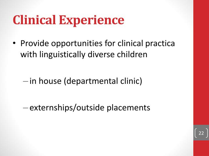 Clinical Experience