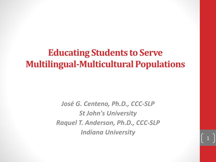 Educating students to serve multilingual multicultural populations
