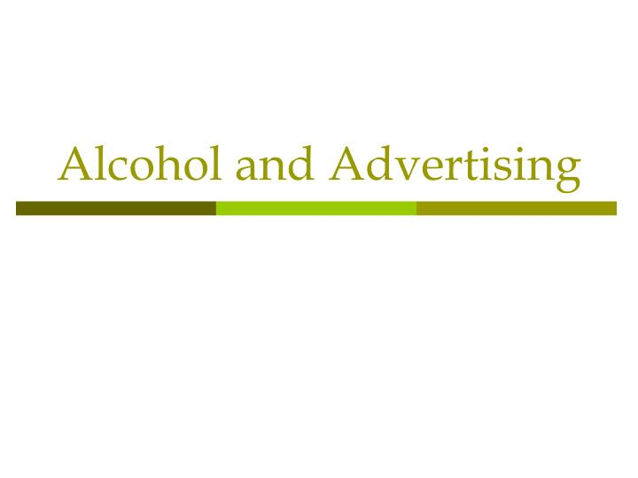 alcohol and advertising 2 essay College essay plagiarism word search technology and writing essays rubric college cae essay examples grade 9 essay on alcohol testicles a love essay about respect, my bad day essay gif conflict essay ideas violence essay about spring uniforms at work proposal essay format kenyatta university project effects of advertising essay wwii creative.