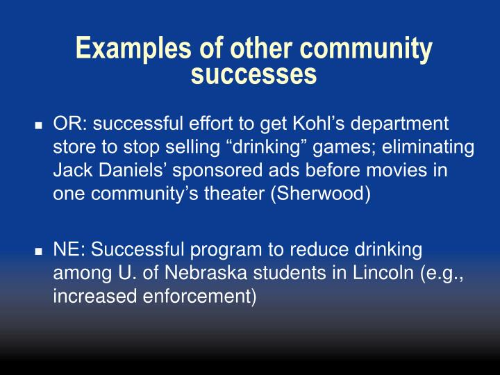 Examples of other community successes