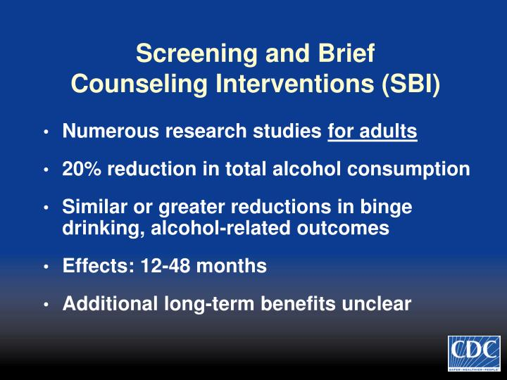 Screening and Brief Counseling Interventions (SBI)