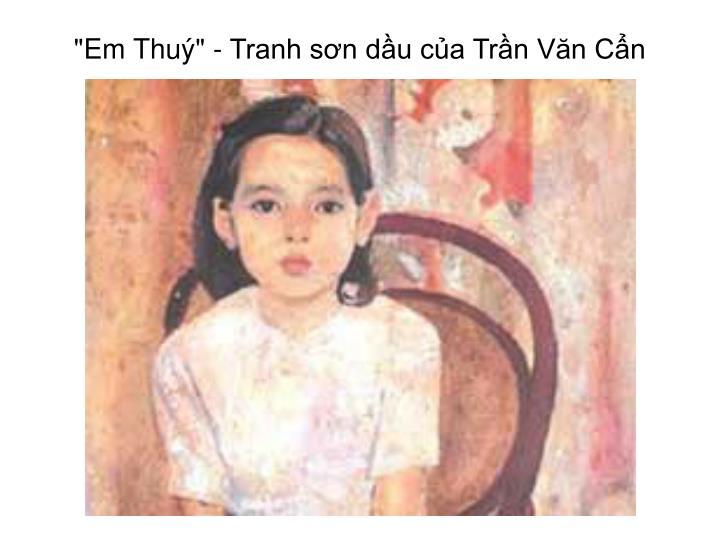 """""""Em Thuý"""" - Tranh sơn dầu của Trần Văn Cẩn"""