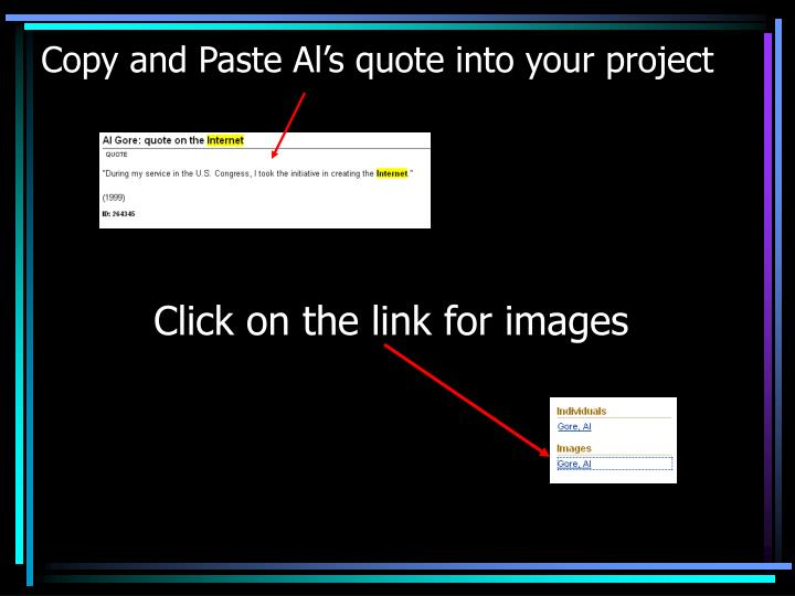Copy and Paste Al's quote into your project