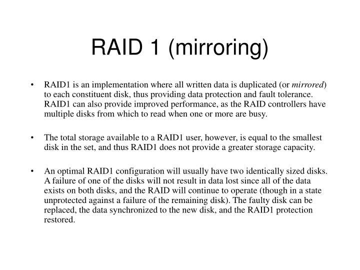 RAID 1 (mirroring)