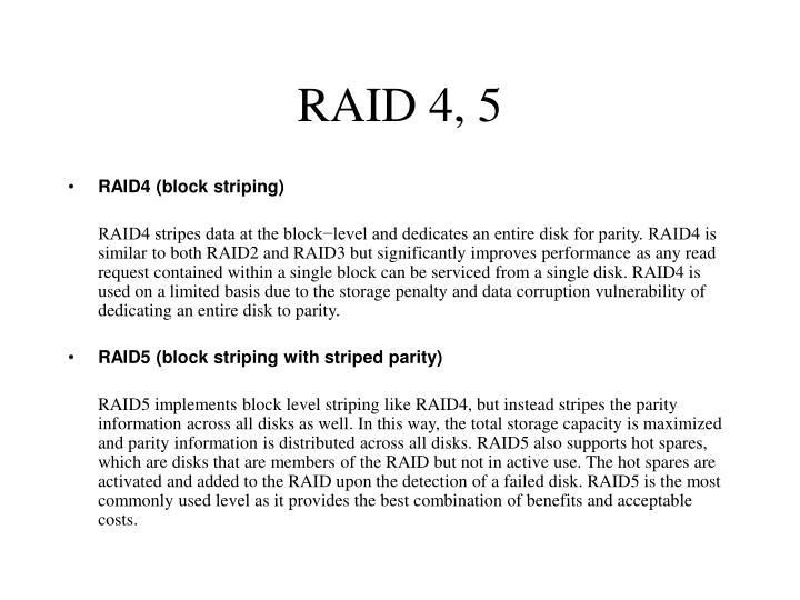 RAID 4, 5