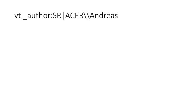 vti_author:SR|ACER\Andreas