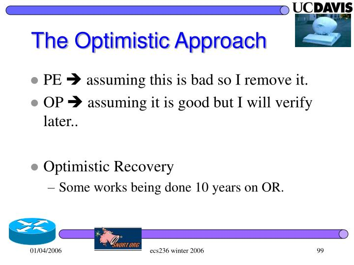 The Optimistic Approach