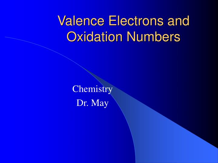valence electrons and oxidation numbers n.