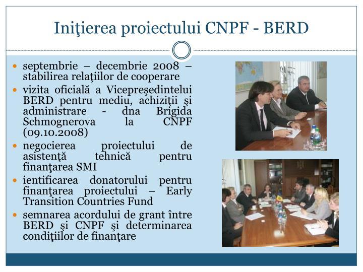Ini ierea proiectului cnpf berd