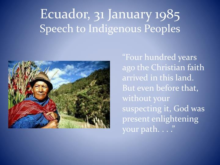 Ecuador, 31 January 1985
