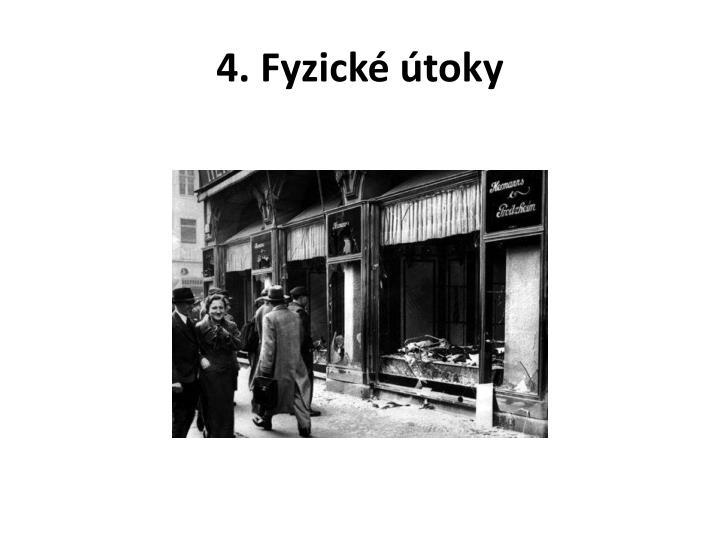 4. Fyzické útoky