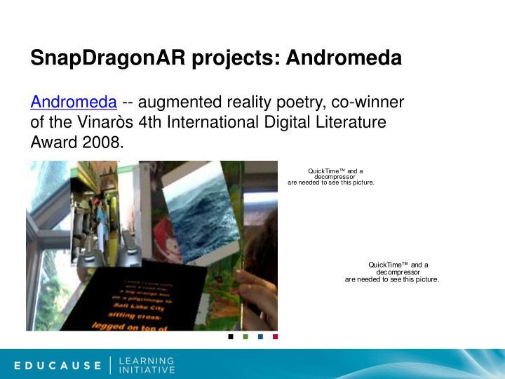 SnapDragonAR projects: Andromeda