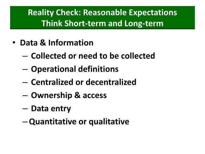 Reality Check: Reasonable Expectations