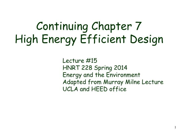 continuing chapter 7 high energy efficient design n.