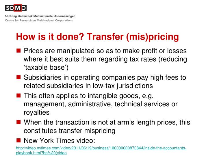 How is it done? Transfer (mis)pricing