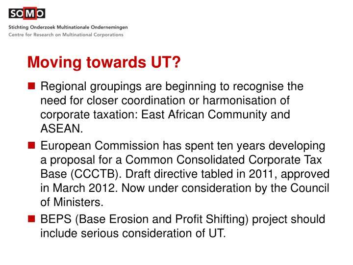 Moving towards UT?