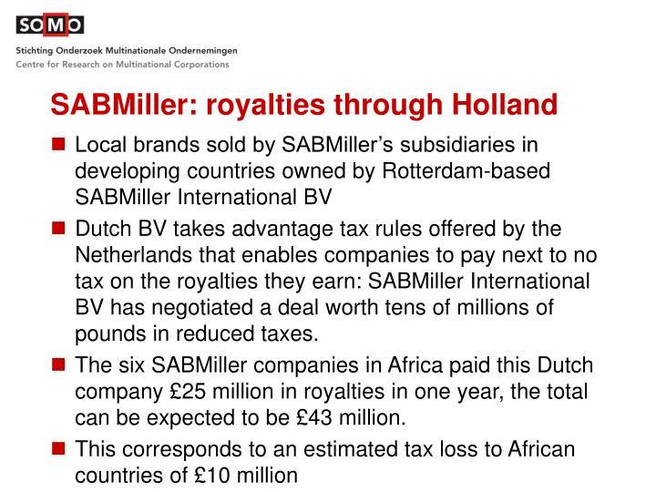 SABMiller: royalties through Holland