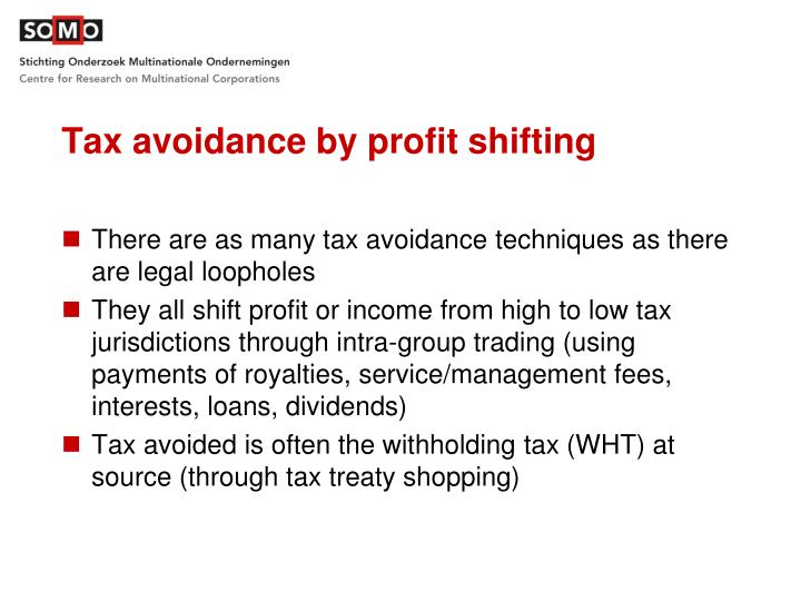 Tax avoidance by profit shifting