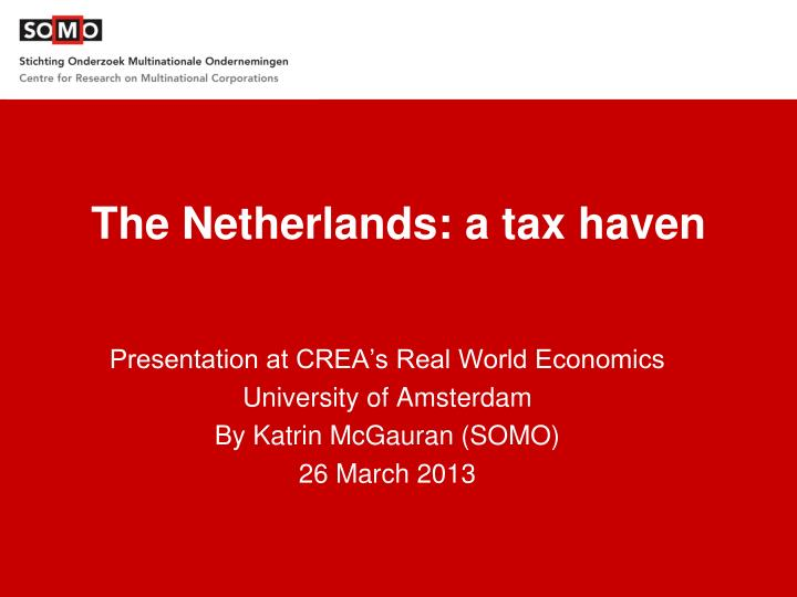 The netherlands a tax haven