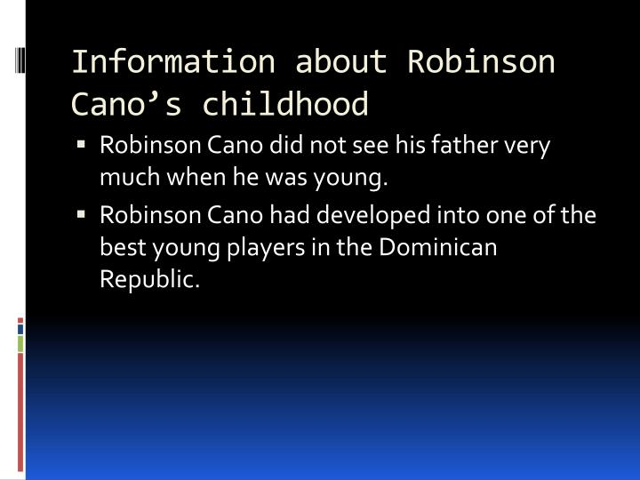 Information about Robinson Cano's childhood