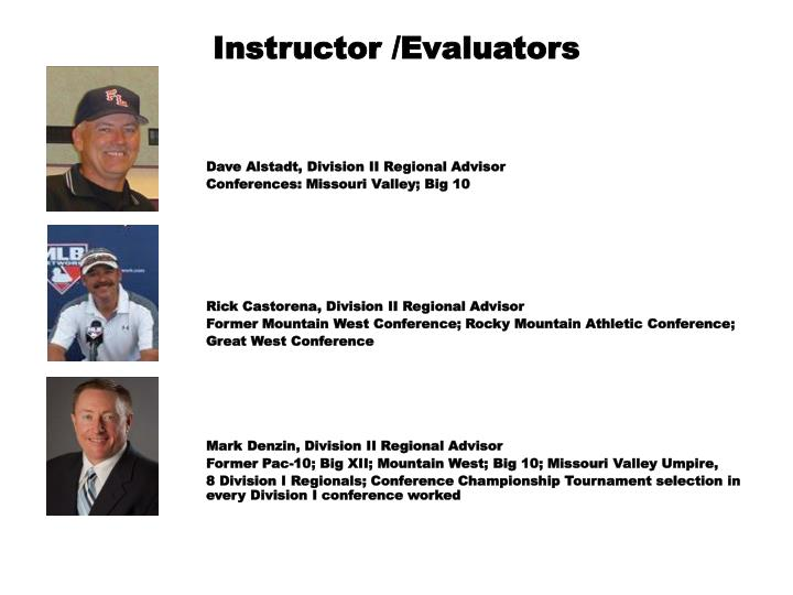 Instructor /Evaluators