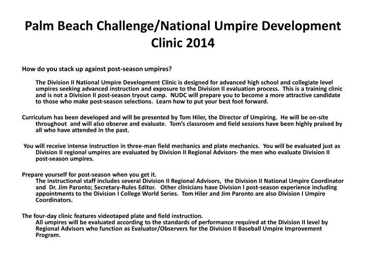 Palm beach challenge national umpire development clinic 2014
