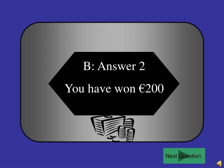 B: Answer 2